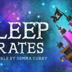 The Sleep Pirates - Hoglets Theatre