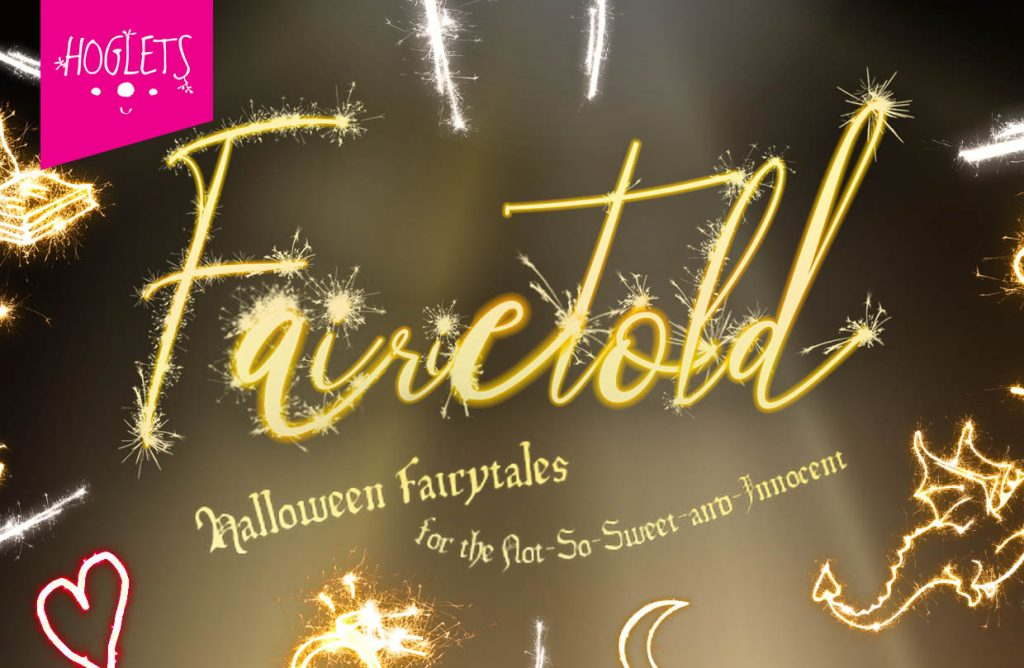 Fairietold - a new halloween play from Hoglets theatre
