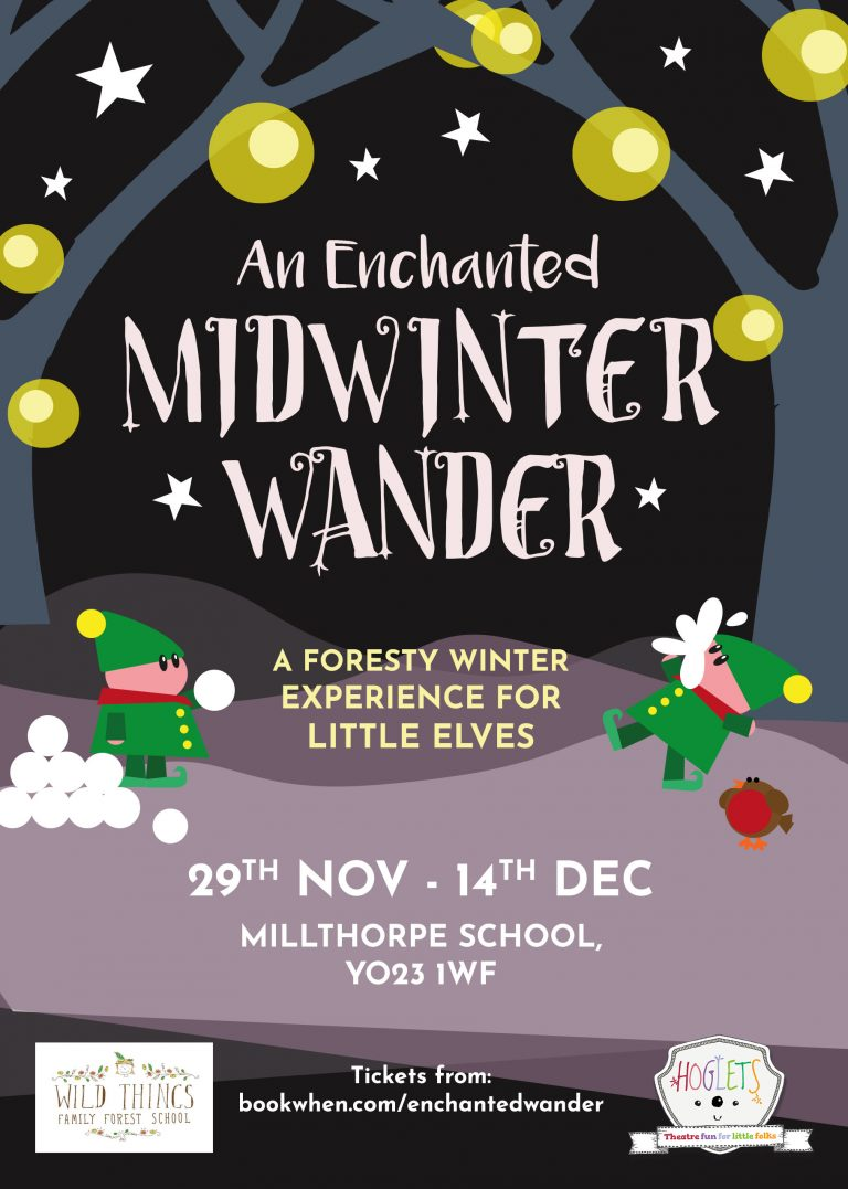 An Enchanted Midwinter Wander - Hoglets and Wild Things Forest School - poster